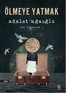 Omslag van Turkse uitgave van 'Ölmeye yatmak', roman van Adalet Ağaoğlu
