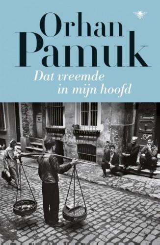 Net verschenen: 'Dat vreemde in mijn hoofd' van Orhan Pamuk