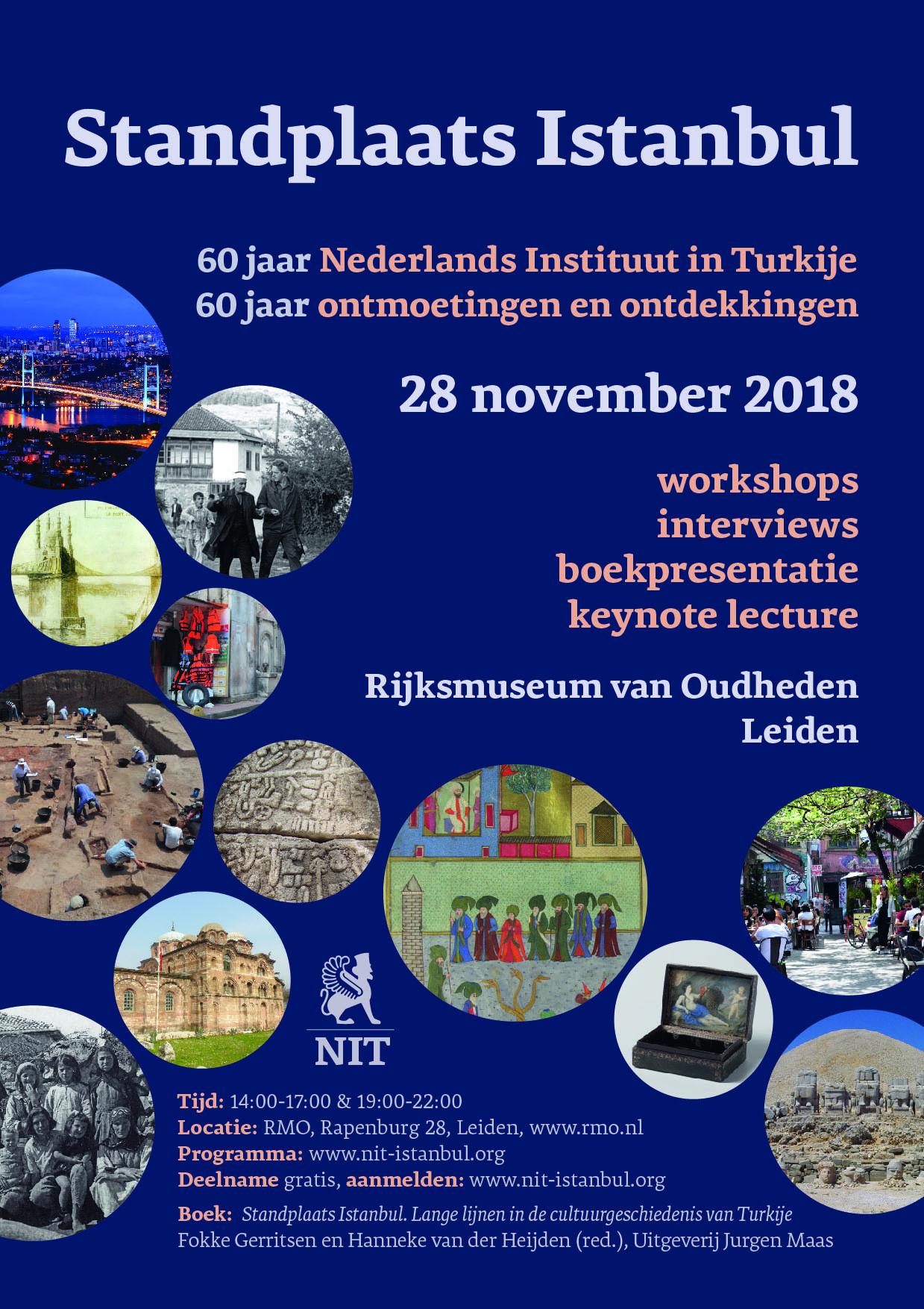 Zestig jaar Nederlands Instituut Turkije / Feestelijke presentatie van 'Standplaats Istanbul' (Leiden, 28 november 2018)